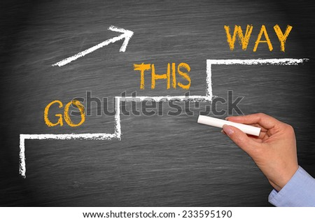 Go this Way - Business and Performance Concept - stock photo