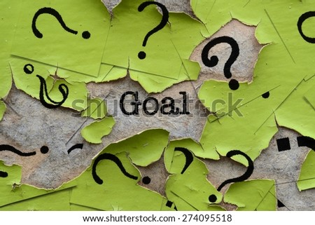 Goal text and question mark - stock photo