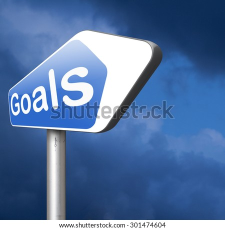 goals and ambition way to success guarantee to reach your goal and go to the top   - stock photo
