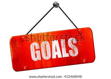 goals, 3D rendering, vintage old red sign - stock photo
