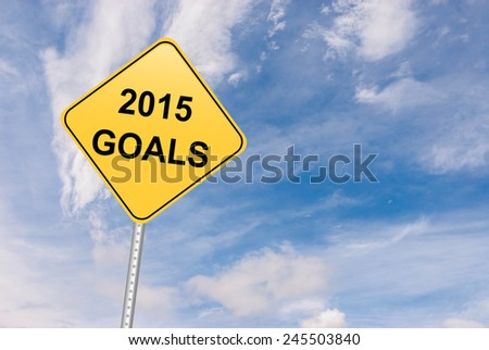 Goals for 2015 - stock photo