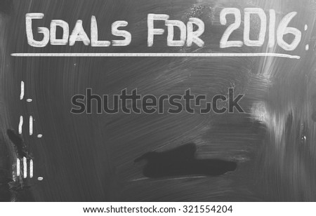 Goals For 2016 Concept - stock photo