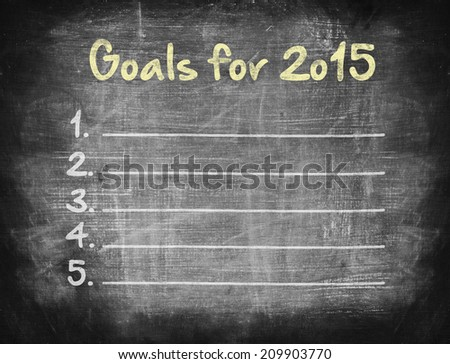 Goals For 2015, Concept on blackboard. - stock photo