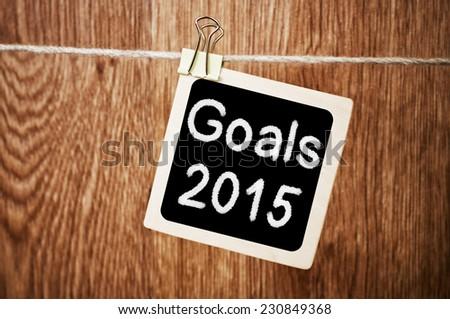 Goals For 2015 written on a blackboard - stock photo