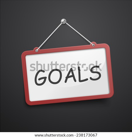 goals hanging sign isolated on black wall