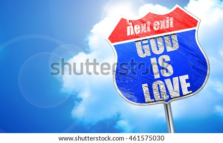 god is love, 3D rendering, blue street sign