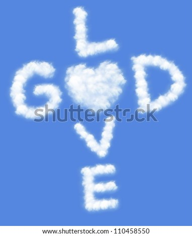 God is love! text in clouds form with blue sky background - stock photo