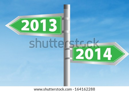 Going ahead to year 2014 and leaving the year 2013 behind - stock photo