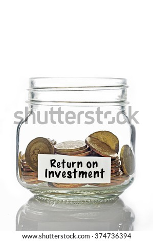 Gold coins in jar with Return on Investment isolated in white background - stock photo