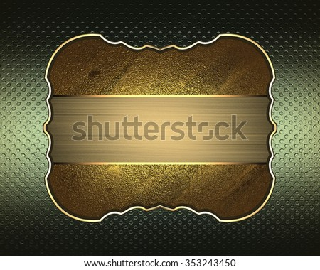 Gold grunge label on green background. Element for design. Template for design. copy space for ad brochure or announcement invitation, abstract background