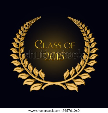 gold laurel for class of 2015 on black background - stock photo
