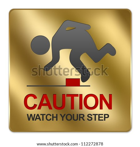 Gold Metallic Style Plate For Caution Watch Your Step Sign Isolated on White Background - stock photo