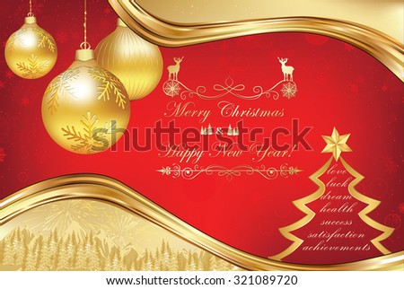 Golden red celebration greeting card, also for print. Postcard for Christmas and New Year. Contains Christmas baubles, Christmas-tree with wishes and message for the New Year to come. Print colors. - stock photo