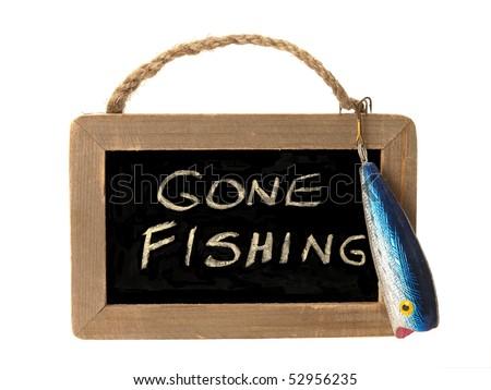 Gone fishing sign - stock photo