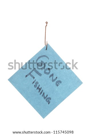 Gone Fishing text caught in a hook against white background - stock photo