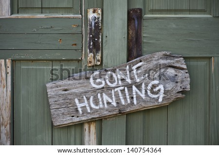 Gone Hunting. - stock photo