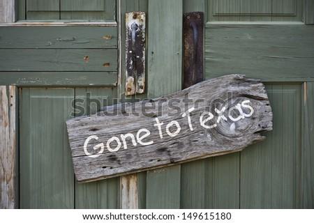 Gone to Texas. - stock photo
