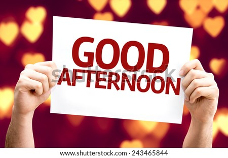 Good Afternoon card with heart bokeh background - stock photo