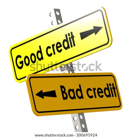 Good and bad credit with yellow road sign image with hi-res rendered artwork that could be used for any graphic design. - stock photo