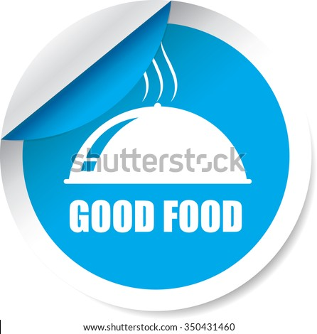 Good Food Blue Label, Sticker, Tag, Sign And Icon Banner Business Concept, Design Modern. - stock photo