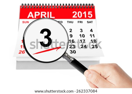 Good Friday Concept. 3 april 2015 calendar with magnifier on a white background - stock photo