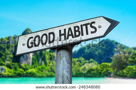 Good Habits sign with a beach on background - stock photo