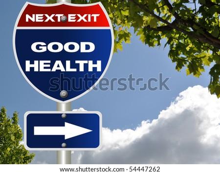Good health road sign - stock photo