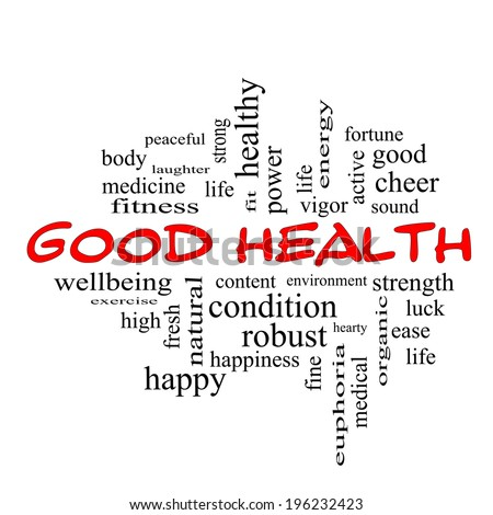 Good Health Word Cloud Concept in red caps with great terms such as wellbeing, fitness, body and more.