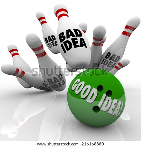 Good Idea, strategy or plan beats bad illustrated by a green bowling ball striking pins and winning the game, job, career, business or competition - stock photo