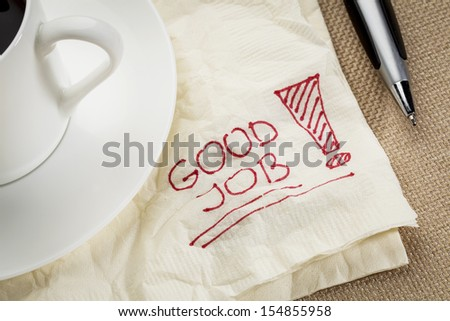 good job exclamation on a napkin with cup of coffee