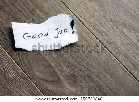 Good Job - Hand writing text on wood background with space for text - stock photo
