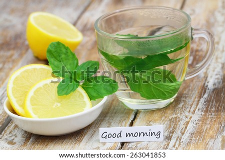 Good morning card with mint  tea and lemon