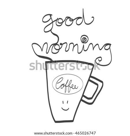 Good morning coffee cup illustration