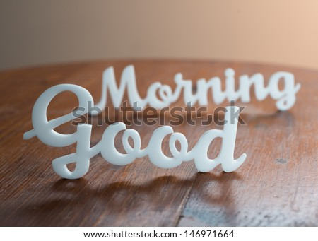 Good Morning on Table - stock photo