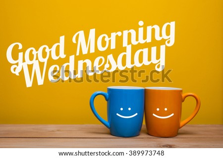 Good morning wednesday Coffee Cup Concept isolated on yellow background - stock photo