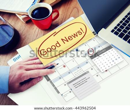 Good News Information Announcement Schedule Concept - stock photo