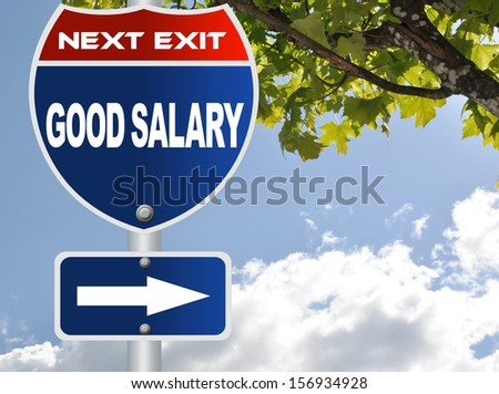 Good salary road sign - stock photo
