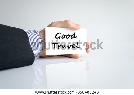 Good travel text concept isolated over white background