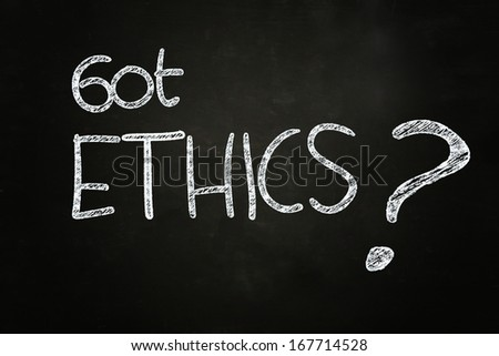 got ethics ? quote written with chalk on blackboard - stock photo