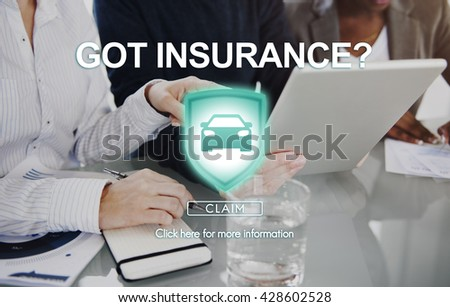 Got Insurance Protection Safety Policy Property Concept