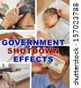 Government Shutdown Effects Collage Medical Business Employees - stock photo