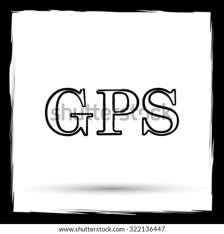 GPS icon. Internet button on white background. Outline design imitating paintbrush.