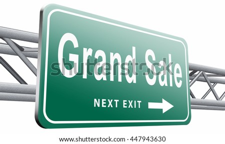 Grand sale, sales and reduced prices and sellout, billboard road sign, 3D illustration isolated on white   - stock photo