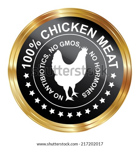 Graphic for Food Business Present By Black Metallic Style 100 Percent Chicken Meat No Antibiotics, No Gmos, No Hormones Stamp, Label, Sticker or Icon Isolated on White Background