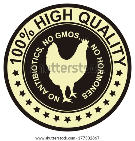 Graphic for Food Business Present By Black Vintage Style 100 Percent High Quality No Antibiotics, No Gmos, No Hormones Stamp, Label, Sticker or Icon Isolated on White Background