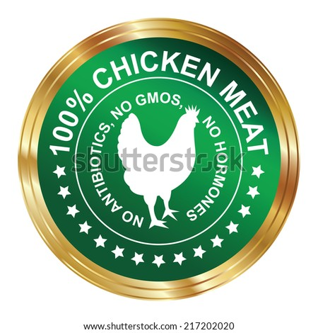 Graphic for Food Business Present By Green Metallic Style 100 Percent Chicken Meat No Antibiotics, No Gmos, No Hormones Stamp, Label, Sticker or Icon Isolated on White Background