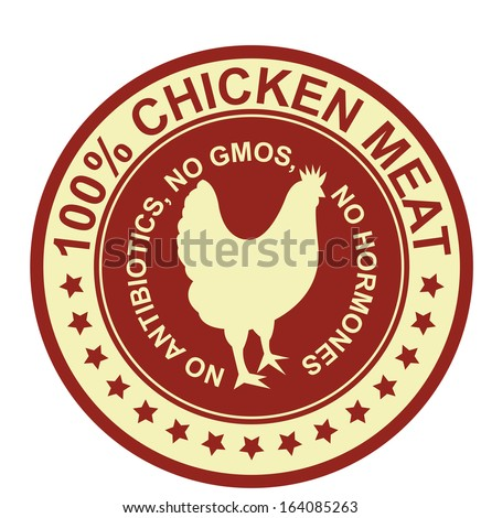 Graphic for Food Business Present By Red Vintage Style 100 Percent Chicken Meat No Antibiotics, No Gmos, No Hormones Stamp, Label, Sticker or Icon Isolated on White Background