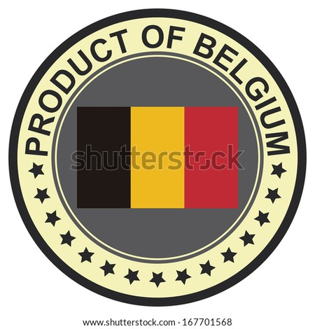 Graphic for Product Information Concept Present By Black Vintage Style Product of Belgium Stamp, Sticker, Label or Icon With Belgium Flag Sign Isolated on White Background