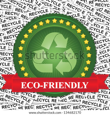 Graphic For Save The Earth or Stop Global Warming Concept Present By Green Badge With Green Recycle Sign and Red Eco-Friendly Ribbon in Recycle Label Background - stock photo