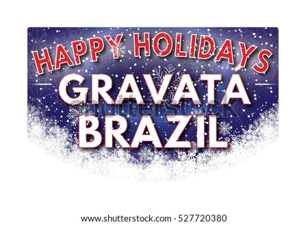 GRAVATA BRAZIL Happy Holidays welcome text card.